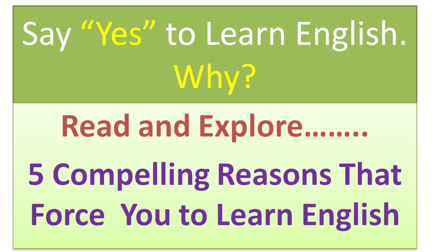 "Why Say ""Yes"" to Learn English?"